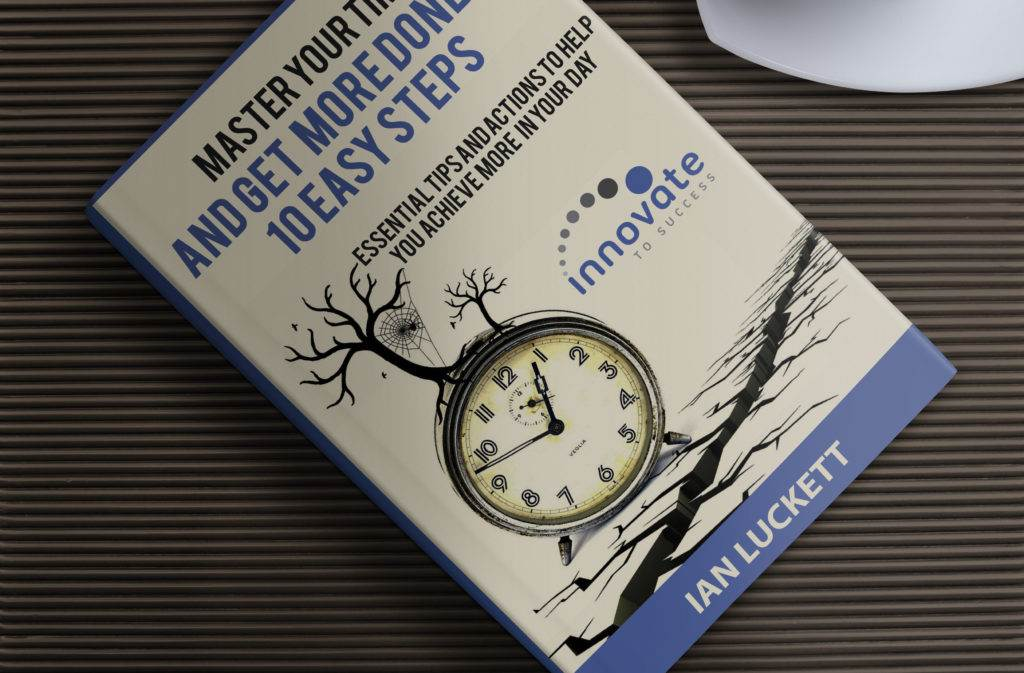 Master your time and get more done in 10 Easy steps 3D