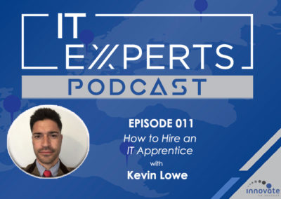 EP011 – How to HIRE an IT Apprentice with Kevin Lowe and Ian Luckett