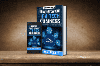 How to Grow Your IT & Tech Business
