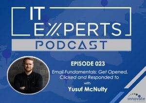 EP023 - Email Fundamentals Get Opened, Clicked and Responded to with Yusuf McNulty WP