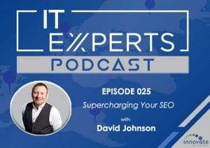 EP025 - Supercharging Your SEO with David Johnson and Ian Luckett