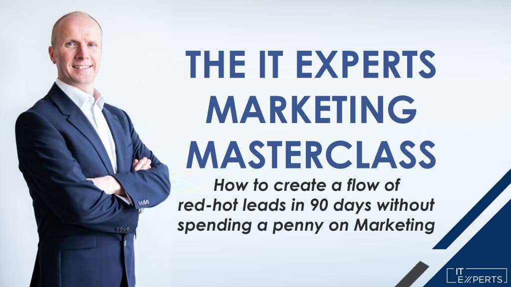 IT Experts Marketing Masterclass with Ian Luckett