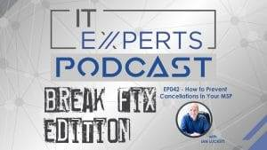 E0042 - How to Prevent Cancellations in Your MSP with Ian Lucket